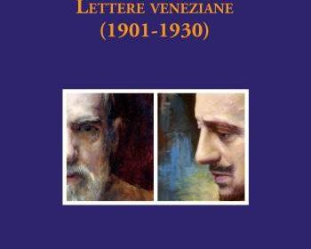 D'Annunzio e Fortuny. Lettere veneziane (1901-1930)