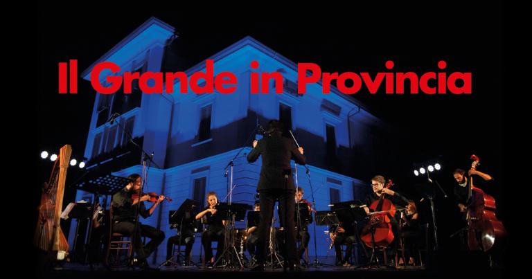 Il Grande in Provincia – 3 settembre 2021